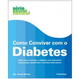 Como Conviver com o Diabetes - Sarah Brewer