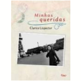 Minhas Queridas - Clarice Lispector