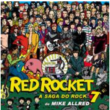 Red Rocket 7: A Saga do Rock - Mike Allred