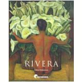 Diego Rivera - Andrea Kettenmann
