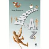 Emprego de A a Z - Max Gehringer