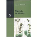 Nutrição de Plantas - Renato de Mello Prado