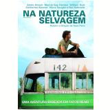 Na Natureza Selvagem (DVD) - Marcia Gay Harden