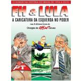 FH & Lula - Chico Caruso