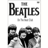 The Beatles - On the Beat Club (DVD) - The Beatles