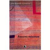 Amores Mínimos - João Anzanello Carrascoza