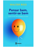 Pensar Bem, Sentir-se Bem