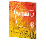 Matemática 6º Ano - Ensino Fundamental II - Antonio Jose Lopes Bigode