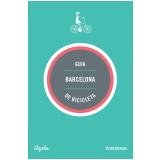 Guia Barcelona De Bicicleta - Andrew Edwards, Max Leonard