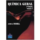 Quimica Geral, Vol. 1 - John B Russell