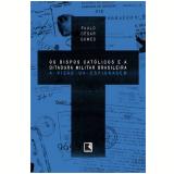 Bispos Cat�licos e a Ditadura Militar Brasileira - Paulo C�sar Gomes