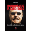 Honor�veis Bandidos (Ebook)