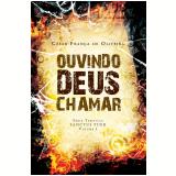 Ouvindo Deus chamar (Ebook) - César França de Oliveira