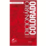 Dicionário Colorado: O Campeão de Tudo de A a Z   (Ebook) - Luis Augusto Fischer