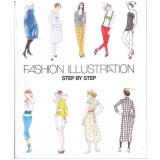 Fashion Ilustration - Step By Step - Vários