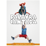 Palavra Cantada - Para Ficar Com Você - CD +  (DVD) - Palavra Cantada