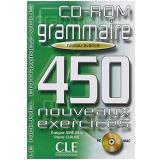 Grammaire 450 Nouveaux Exercices - Niveau Avance (Cd - Rom) - Pierre Claude