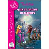Tea Sisters (vol.8) - Quem Se Esconde Em Ratford - Tea Stilton