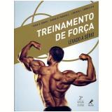 Treinamento De Força - Tudor O. Bompa, Mauro Di Pasquale, Lorenzo J. Cornacchia