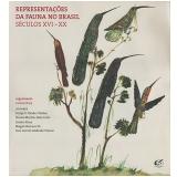 Representações Da Fauna No Brasil - Mario Braga