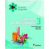 Geografia - 3º Ano - 2 ª Edição - Caderno De Exercícios - Neuza Sanchez, Cíntia Nigro E Allyson Li