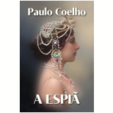 A Espiã - Paulo Coelho