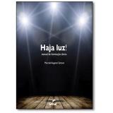 Haja Luz - Marcelo Augusto Santana