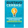 Empreendedores Inteligentes Enriquecem Mais