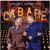 Leonardo e Eduardo Costa - Cabaré Night Club (CD)