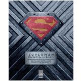 Superman - Os Arquivos Secretos do Homem de Aço - Matthew K. Manning