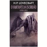 O Habitante da Escuridão e Outros Contos (Pocket) - H.P. Lovecraft