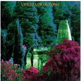 Violeta de Outono - Digipack (CD) - Violeta De Outono