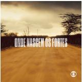 Onde Nascem os Fortes (CD) - Diversos