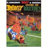 Asterix Entre os Bretões - A. Uderzo, R. Goscinny