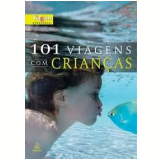 101 Viagens com Crianças - Revista Viagem