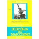 História do Marxismo (Vol.9) -