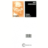 Teoria Crítica - Max Horkheimer