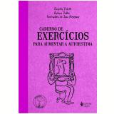 Caderno de Exercícios para Aumentar a Autoestima - Barbara Dobbs, Rosette Poletti