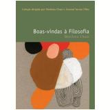 Boas-Vindas à Filosofia  (Vol.1) - Marilena Chaui