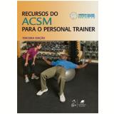 Recurso do ACMS para o Personal Trainer - ACSM (American College of Sports Medicine)