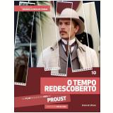 O Tempo Redescoberto (Vol. 10) - Marcel Proust