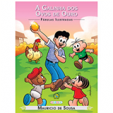 Turma Da Mônica - A Galinha Dos Ovos De Ouro - Mauricio de Sousa