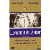 Loucura De Amor (DVD) - Fernando Rey