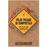 Pelas Trilhas De Compostela