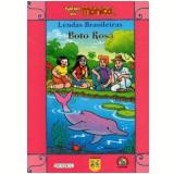 Turma Da Monica Em Lendas Brasileiras - Boto Rosa - Mauricio de Sousa