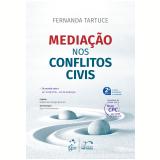 Mediação Nos Conflitos Civis - Fernanda Tartuce