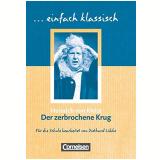 Der Zerbrochne Krug: Empfohlen Für Das 8.-10. Schuljahr. Schülerheft - Einfach Klassisch - Heinrich Kleist