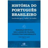 Mudança Sintática das Classes de Palavra (Vol. 4) - Ataliba T. de Castilho, Célia Regina Dos Santos Lopes