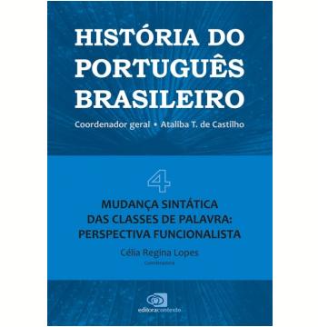 História do Português Brasileiro (Vol. 4)