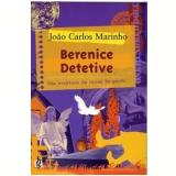 Berenice Detetive - João Carlos Marinho